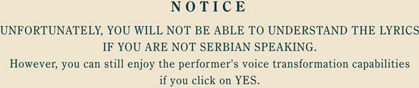 Content of music is in Serbian, click YES to proceed